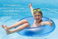 65 fun activities to do with your kids this summer!