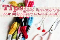 Keeping your embroidery project clean. Some brilliant and helpful ideas for keeping your embroidery project away from grubby fingers and grotty food spills.