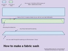 How to make a fabric sash in 20 minutes. All you need is some scar fabric and a sewing machine or needle and thread.