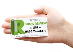 pop over to www.readerswarehouse.co.za....write a review on a book you enjoyed reading and win!
