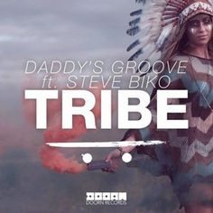 Steve Biko - Tribe (OUT NOW) by DOORN Records from desktop or your mobile device Steve Biko, Daddy, New Trailers, Electronic Music, Clip, Dance Music, Twitter, Edm, Scores