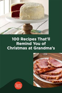 100 Recipes That'll Remind You of Christmas at Grandma's Christmas Recipes, Camembert Cheese, The 100, Make It Yourself, Holiday, Food, Vacations, Essen, Holidays