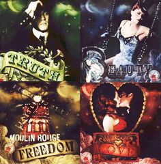 Moulin Rouge  'Truth, Beauty, Freedom, Love'