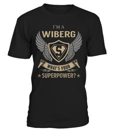 I'm a WIBERG - What's Your SuperPower #Wiberg