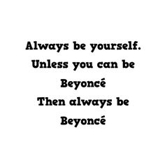 "Lily // Fashion Blogger on Instagram @pslilyboutique ""Always be yourself. Unless you can be Beyoncé. Then always be Beyoncé.✨ 2.8.16 #motivationmonday #quotes #madewithlove #madebylily #qotd #losangeles #la #lifestlyle #fashion #fashionblog #fashionblogger #style #styleblog #styleblogger #streetstyle #lookbook #mystyle #quotes #diy #madebyme #happychinesenewyear #la #blog #blogger #happymonday #instadaily #igstyle #instafashion #fashionista #lol #beyonce #typography"""