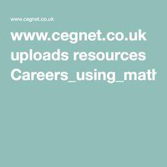 Maths - Top 10 resources for Careers using maths.via CEGNET #CareersEd4Teachers