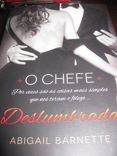 JMF Livros Online: Deslumbrada: O Chefe Vol 1