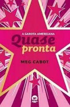 Quase Pronta: A Garota Americana - vol. 2