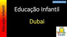 Educação Infantil - Nível 4 (crianças entre 7 a 9 anos): Dubai