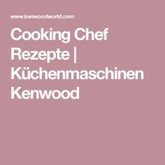 144 besten Kenwood Cooking Chef Bilder auf Pinterest in 2018 ...
