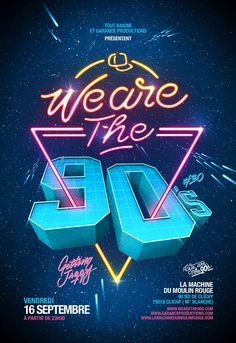 """We are the 90's"" is a french monthly party in tribute to all the best music of the 90's. I've made 2 different flyers declined for 3 different parties each."