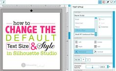 'Changing' the Default Font Size and Style in Silhouette Studio ~ Silhouette School