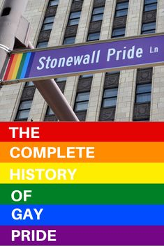 The Complete History of Gay Pride