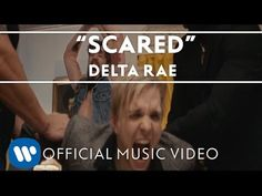 Delta Rae - Scared [Official Video] I love this song and this video just goes along with it!!!