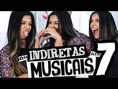 You And Me (Eu e Você): Vídeos: BABADOS DA VIDA - INDIRETAS MUSICAIS 7