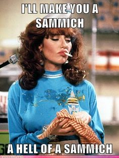 funny celebrity pictures - I'LL MAKE YOU A SAMMICH  A HELL OF A SAMMICH - My pal jokerizedpaul made the front page!