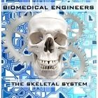 SKELETAL SYSTEM, BIOMEDICAL ENGINEERING STEM PROJECT, 47 pages + PowerPoint. PBL, problem based learning, engineering, skeletal system project, STE...