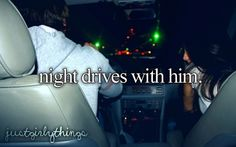 Just Girly Things / night drives with him on We Heart It Relationship Memes, Cute Relationships, I Smile, Make Me Smile, The Life, Love Of My Life, Get A Boyfriend, What A Girl Wants, Night Driving
