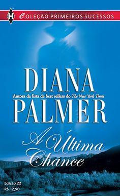 Diana Palmer – A última chance