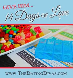 Nice! The Dating Divas have 14 cute little notes to put into a pill box as a countdown for Valentine's Day - all I have to do is add some candy and my man will be so happy! www.TheDatingDiva...