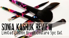 Prairie Beauty: Review - Sonia Kashuk Limited Edition Brush Couture 5pc Brush Set