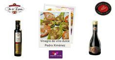 Dulce, con carácter… una fiesta para los sentidos, ¡el delicioso: ¡Vinagre de Pedro Ximenez y 3 recetazas!