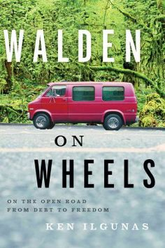 Walden on wheels : on the open road from debt to freedom by Ken Ilgunas.  Click the cover image to check out or request the biographies and memoirs kindle.