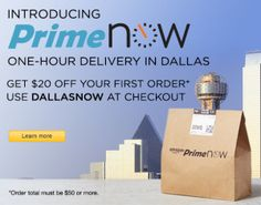 Amazon Prime Now Delivery 1 Hour plus $20 off promo code for first order
