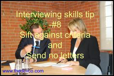 Recruitment Interviewing Skills Tip No. 8 - Sift againts the criteria. #HR #interviews #interviewing #recruitment #interviewtips #thedevco #thedevcotips
