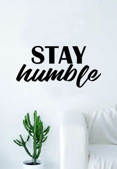 Stay Humble V2 Quote Decal Sticker Wall Vinyl Art Decor Home Inspirational Motivational Teen - purple
