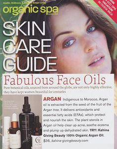 "Organic Spa names Kahina Giving Beauty Argan Oil a ""fabulous face oil"" in their annual skin care guide."