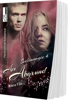 """5 Sterne für """"Am Abgrund - Seelenmagie 4"""" von Von Dana, https://www.amazon.de/gp/customer-reviews/R9V0T7AQ51KBQ/ref=cm_cr_getr_d_rvw_ttl?ie=UTF8"""