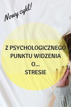 Stres - ciekawostki poparte badaniami #stres #psychologia