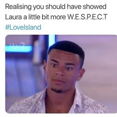 @wes.nelson Love Island 2018, Tv Show Quotes, Im In Love, Glee, Netflix, Haha, Tv Shows, Funny Quotes, Villa