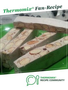 Homemade Nougat by jjjjedwards. A Thermomix ® recipe in the category Desserts &… Xmas Hampers, Christmas Hamper, Christmas Snacks, Xmas Food, Christmas Cooking, Christmas Recipes, Baby Food Recipes, Sweet Recipes, Nougat Recipe