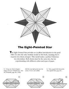 Estrela de oito pontas em origami Comece pela base do moinho: Diagramas extraídos de: CRANE, Jack; MORIN, John - TH...