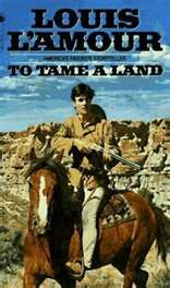 love Louis L'Amour westerns!!