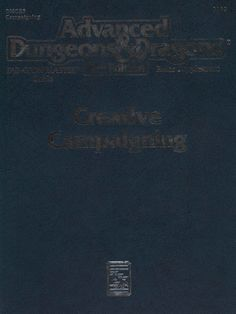 DMGR5 Creative Campaigning (2e) - Dungeons & Dragons | Dungeons and Dragons | D&D | DND | AD&D | 2nd Ed. | 2e | 2.0 | Create your own RPG books at www.rpgbard.com | Not Trusty Sword art: click artwork for source