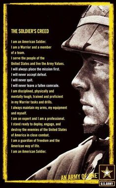 The Soldier's Creed.... I had to memorize this... It was difficult at first but the minute I got it down.. All I could do was smile. :)