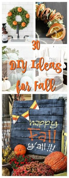 I love all of these really cute fall decorating DIY Ideas for Fall! Not sure which ones I want to make first.