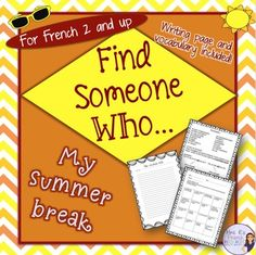 French find someone who... my summer break uses common pass compos verbs so students can discuss what they did over summer break.  This is a perfect back to school icebreaker activity!   Students use common past tense verbs to communicate in French. This activity is perfect for students who learned the pass compos last year or for those more advanced learners who might need a fun, relaxing activity to get them back into French speaking! Click to check it out!