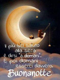 Buonanotte http://enviarpostales.net/imagenes/buonanotte-25/ #postales5601 #estaesmimoda #buonanotte
