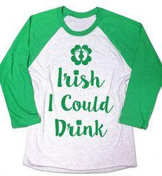 Irish I Could Drink Shirt. Patrick's Day by signaturetshirts Funny Pregnancy Shirts, Pregnancy Humor, Drinking Shirts, Branded Shirts, St Pattys, Unisex Fashion, Maternity Fashion, Black Print, New Baby Products