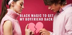 People generally think that what is lost will never get back to them. But if you are determined then black magic to patch up with boyfriend after fight can help to gain back all the affection, memories, time and emotions that got faded in the heat of the moment