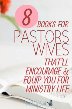 8 Books For Pastors Wives That'll Encourage And Equip You For Ministry Life -- Awesome list of books for any pastor's wife! Marriage Bible Study, Marriage Scripture, Strong Marriage, Marriage Advice, Marriage Retreats, Prayer Scriptures, Bible Prayers, Scripture Study, Christian Women's Ministry