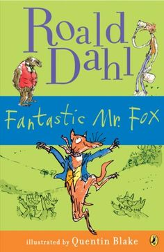 Fantastic Mr. Fox by Roald Dahl 2012