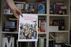 L'incroyable histoire de la littérature française - Catherine Mory et Philippe Bercovici