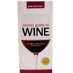 Wine Spectator's Pocket Guide to Wine - http://www.wineracksaccessories.com/wine-spectators-pocket-guide-to-wine/