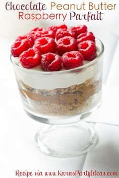 Chocolate Peanut Butter Raspberry Parfait Recipe - Kara's Party Ideas - The Place for All Things Party