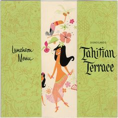 """Disneyland Tahitian Terrace Lunch Menu 1963    From the 1996 Anaheim Museum exhibit """"Tiki: Native Drums in the Orange Grove"""", a survey of Polynesian Pop-style in Orange County, California. Curated by Los Angeles artists Kevin Kidney and Jody Daily."""